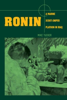Image for Ronin: A Marine Scout-Sniper Platoon in Iraq