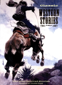 Image for Classic western stories  : the most beloved stories