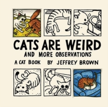 Image for Cats are weird and more observations