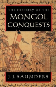 Image for The History of the Mongol Conquests