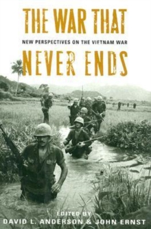 Image for The War That Never Ends : New Perspectives on the Vietnam War