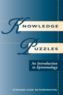 Image for Knowledge Puzzles : An Introduction To Epistemology