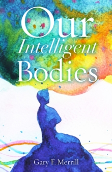 Image for Our Intelligent Bodies