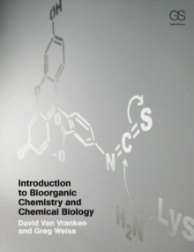 Image for Introduction to bioorganic chemistry and chemical biology