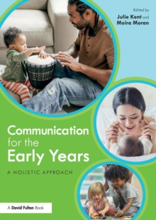 Image for Communication for the Early Years : A Holistic Approach