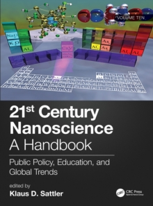 Image for 21st century nanoscience  : a handbookVolume 10,: Public policy, education, and global trends