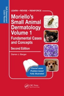 Image for Moriello's small animal dermatology, fundamental cases and concepts  : self-assessment color review