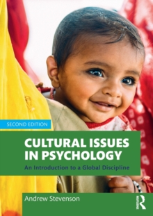 Image for Cultural issues in psychology  : an introduction to a global discipline