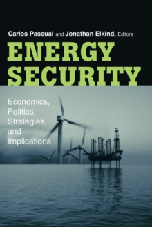 Image for Energy Security : Economics, Politics, Strategies, and Implications