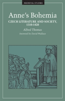 Image for Anne's Bohemia : Czech Literature And Society, 1310-1420
