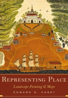 Image for Representing Place : Landscape Painting And Maps