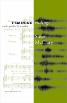 Image for Feminine endings  : music, gender, and sexuality