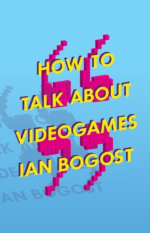 Image for How to talk about videogames