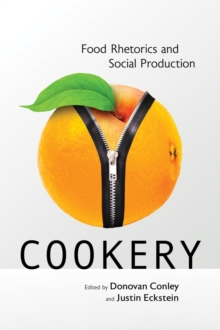 Image for Cookery : Food Rhetorics and Social Production