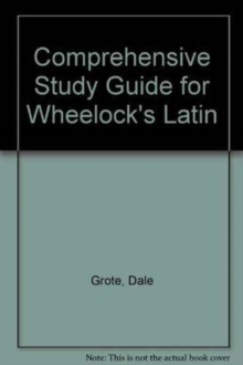 Image for Comprehensive Study Guide for Wheelock's Latin