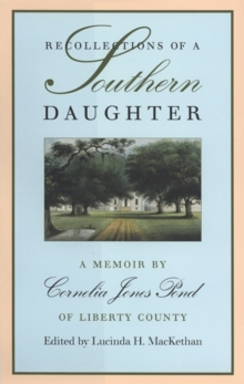 Image for Recollections of a southern daughter  : a memoir by Cornelia James Pond of Liberty County