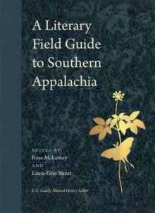 Image for A Literary Field Guide to Southern Appalachia