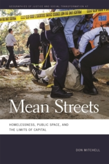 Image for Mean Streets : Homelessness, Public Space, and the Limits of Capital