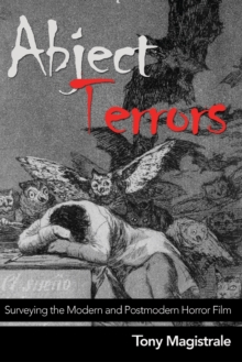 Image for Abject Terrors : Surveying the Modern and Postmodern Horror Film