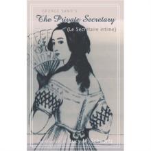 Private Secretary (Le Secretaire Intime)