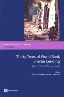 Image for Thirty Years of World Bank Shelter Lending : What Have We Learned?