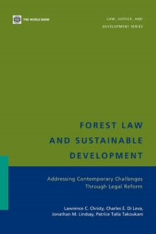 Image for Forest Law and Sustainable Development : Addressing Contemporary Challenges Through Legal Reform