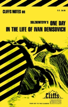 """Image for Notes on Solzhenitsyn's """"One Day in the Life of Ivan Denisovich"""""""