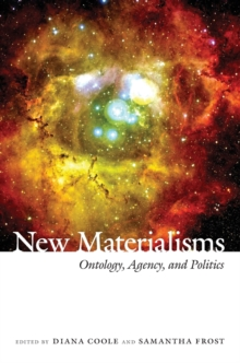 Image for New materialisms  : ontology, agency, and politics