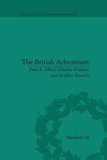 Image for British Arboretum: Trees, Science and Culture in the Nineteenth Century