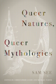 Image for Queer natures, queer mythologies
