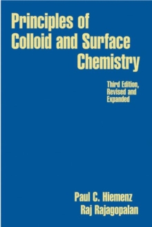 Image for Principles of Colloid and Surface Chemistry, Revised and Expanded