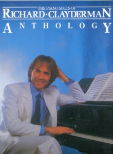 Image for The Piano Solos of Richard Clayderman : Anthology