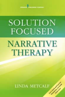 Image for Solution Focused Narrative Therapy
