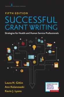 Image for Successful Grant Writing : Strategies for Health and Human Service Professionals