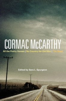 Image for Cormac McCarthy  : All the pretty horses, No country for old men, The road