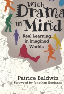 Image for With drama in mind  : real learning in imagined worlds