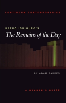 Image for Kazuo Ishiguro's The remains of the day  : a reader's guide