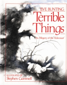Image for Terrible Things : An Allegory of the Holocaust
