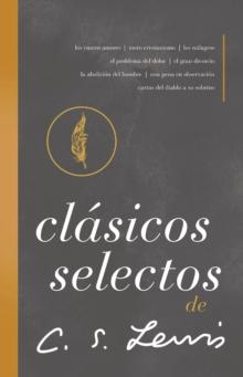 Image for Clasicos selectos de C. S. Lewis : Antologia de 8 de los libros de C. S. Lewis
