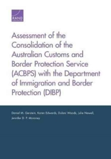 Image for Assessment of the Consolidation of the Australian Customs and Border Protection Service (Acbps) with the Department of Immigration and Border Protection (Dibp)