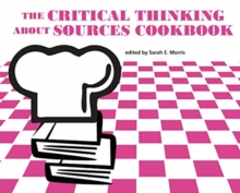 Image for The Critical Thinking about Sources Cookbook