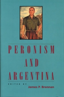 Image for Peronism and Argentina