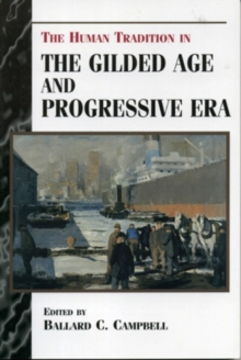 Image for The Human Tradition in the Gilded Age and Progressive Era