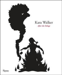 Image for Kara Walker  : after the deluge