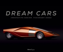 Image for Dream cars  : innovative design, visionary ideas