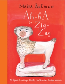 Image for Ah-ha to zig-zag  : 31 objects from the Cooper Hewitt, Smithsonian Design Museum