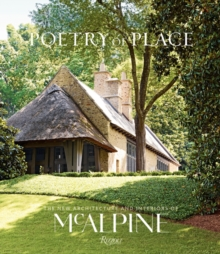 Image for Poetry of Place : The new architecture and interiors of McAlpine
