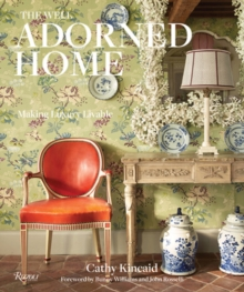 Image for Well Adorned Home : Making Luxury Livable