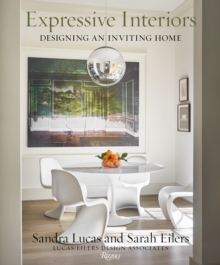 Image for Expressive Interiors : Designing an Inviting Home