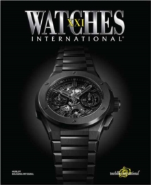 Image for Watches International Volume XXI